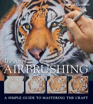Giorgio Uccellini - The Art of Airbrushing