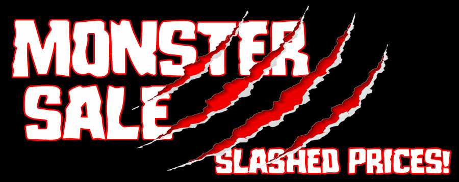 Monster Sale - slashed prices!
