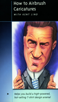 Kent Lind - How to Airbrush Caricatures (DVD)