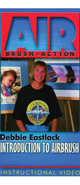 Debbie Eastlack - Introduction to Airbrush (DVD)